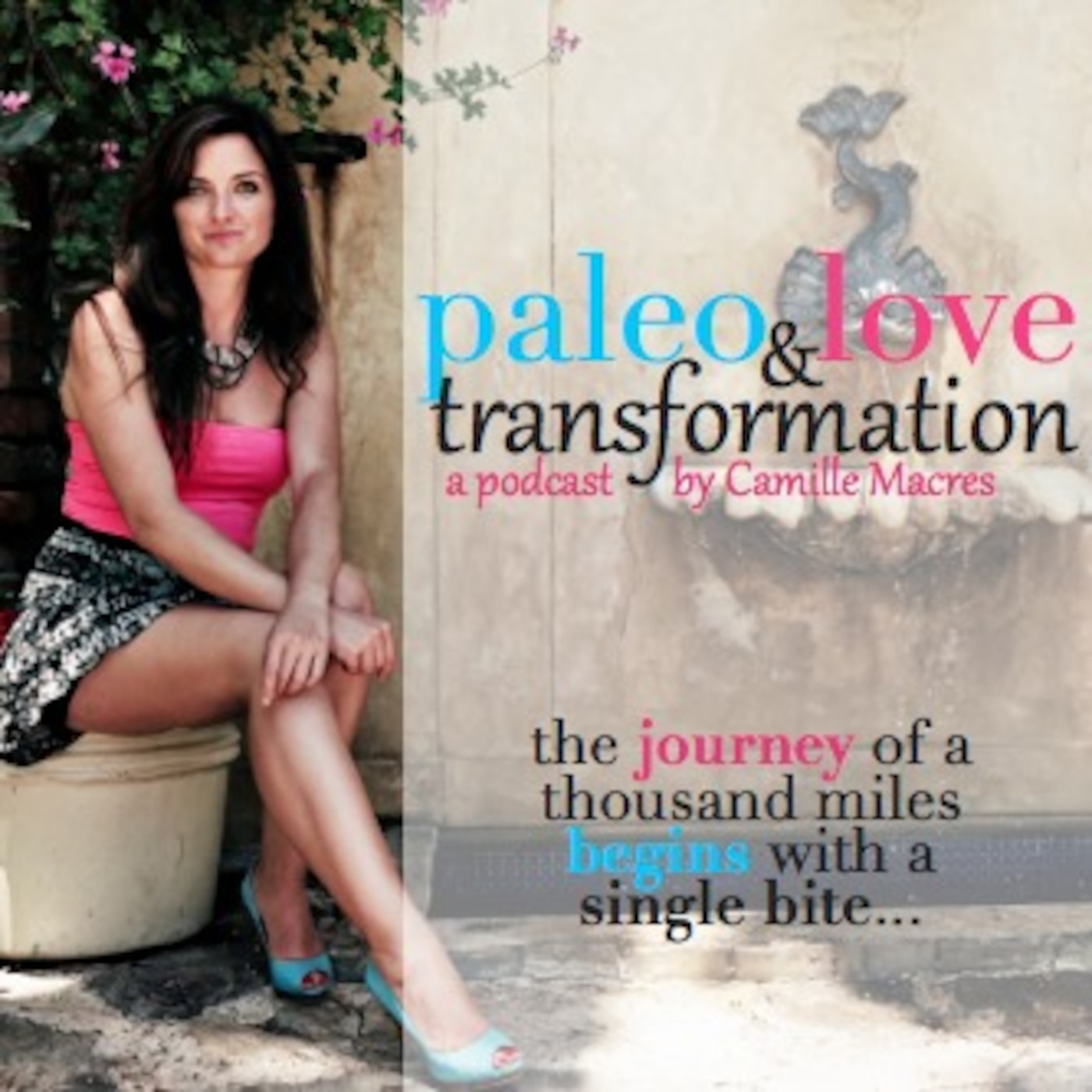 Paleo, Love & Transformation