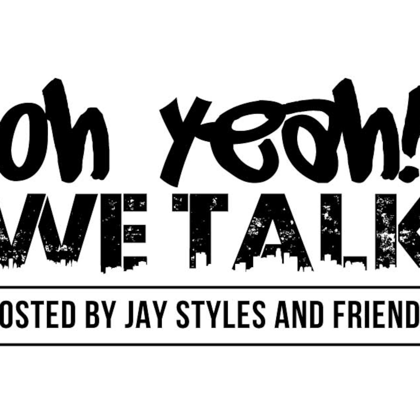 Oh Yeah We Talk's Podcast