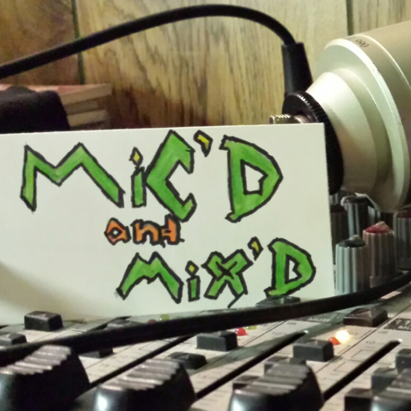 Mic'd And Mix'd
