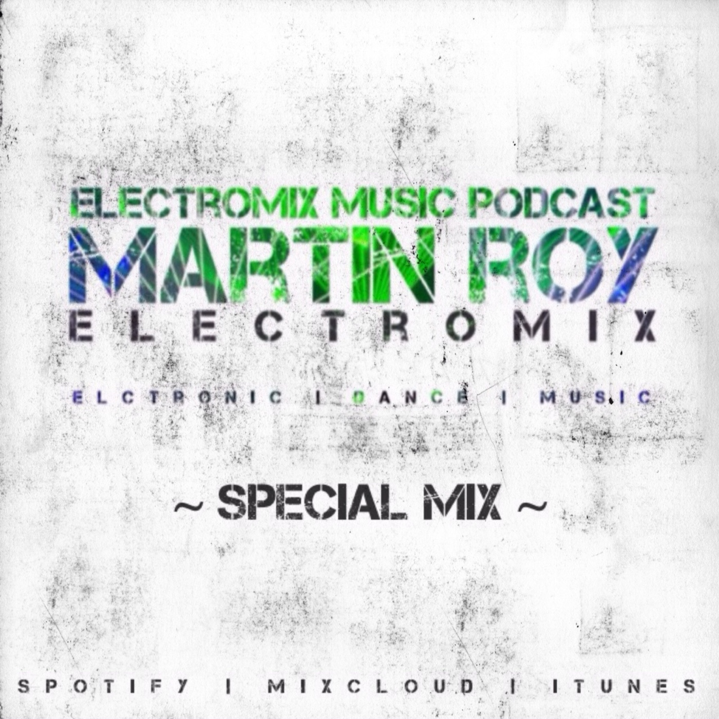 Electromix Music Podcast (Special Mix)
