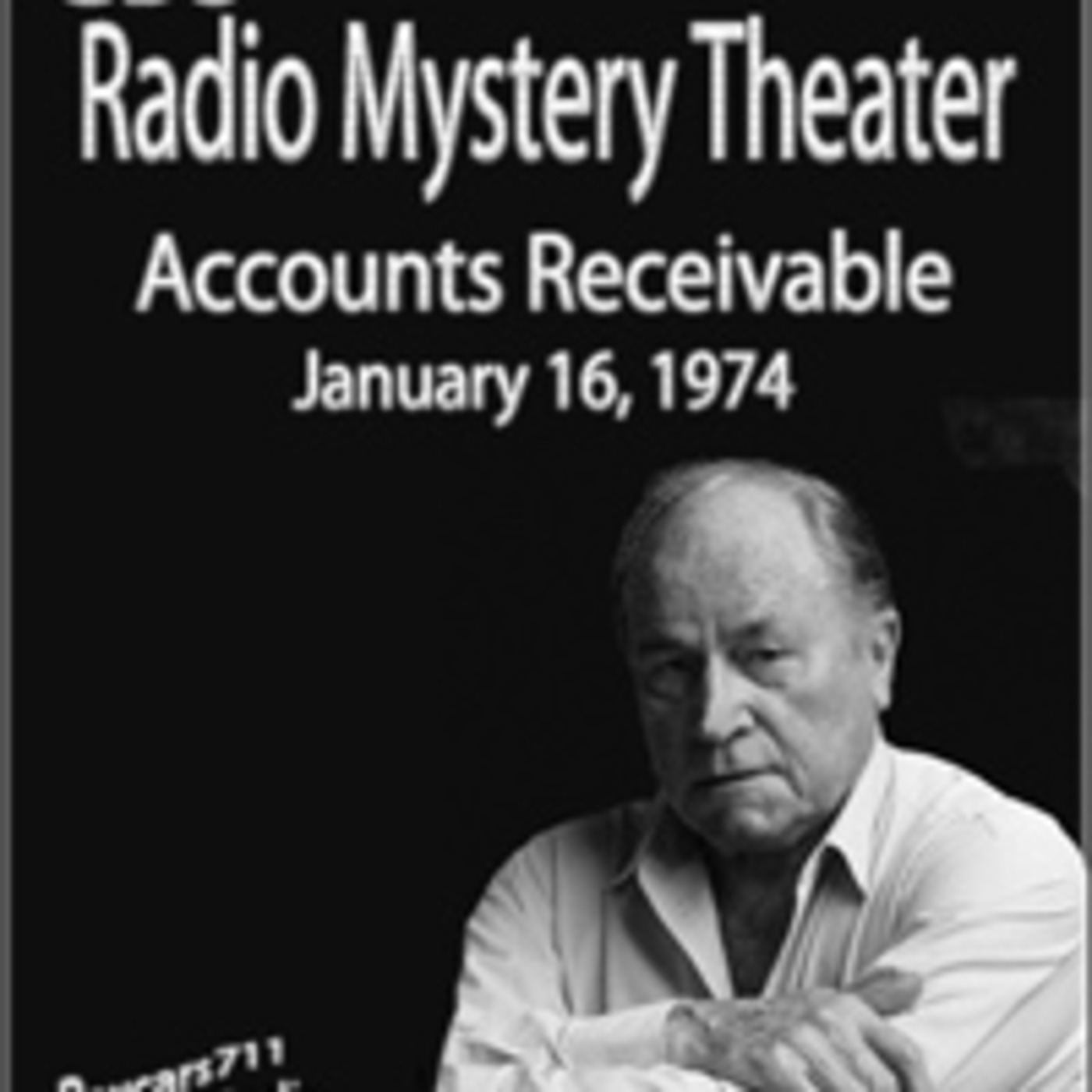 The CBS Radio Mystery Theater - Accounts Receivable (01-16-74)