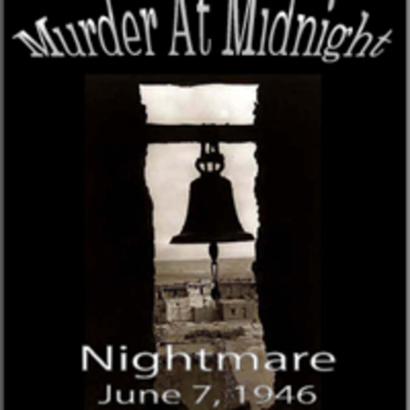 Murder At Midnight - Nightmare (06-07-46) MP3