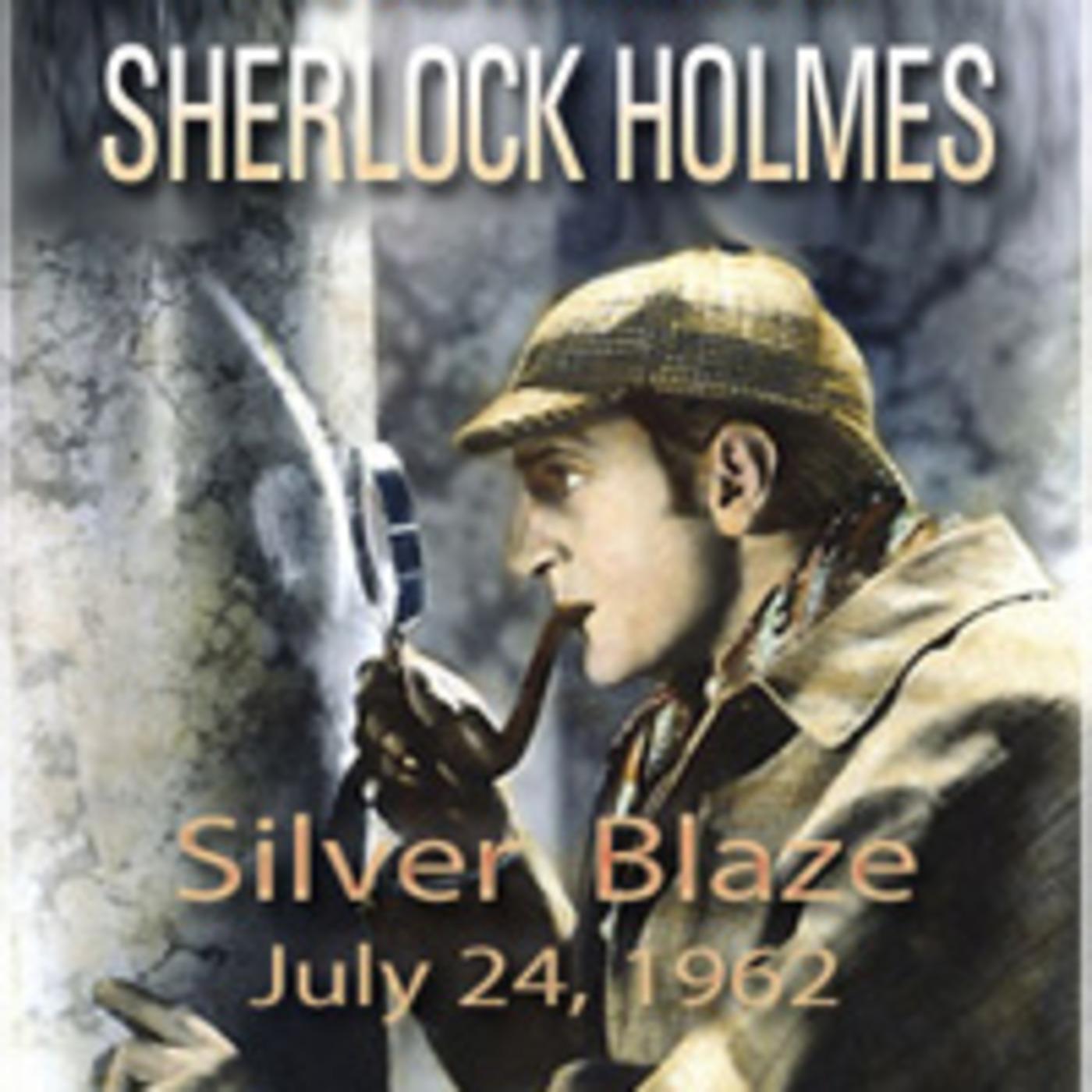 The Adventures Of Sherlock Holmes - Silver Blaze (07-24-62)
