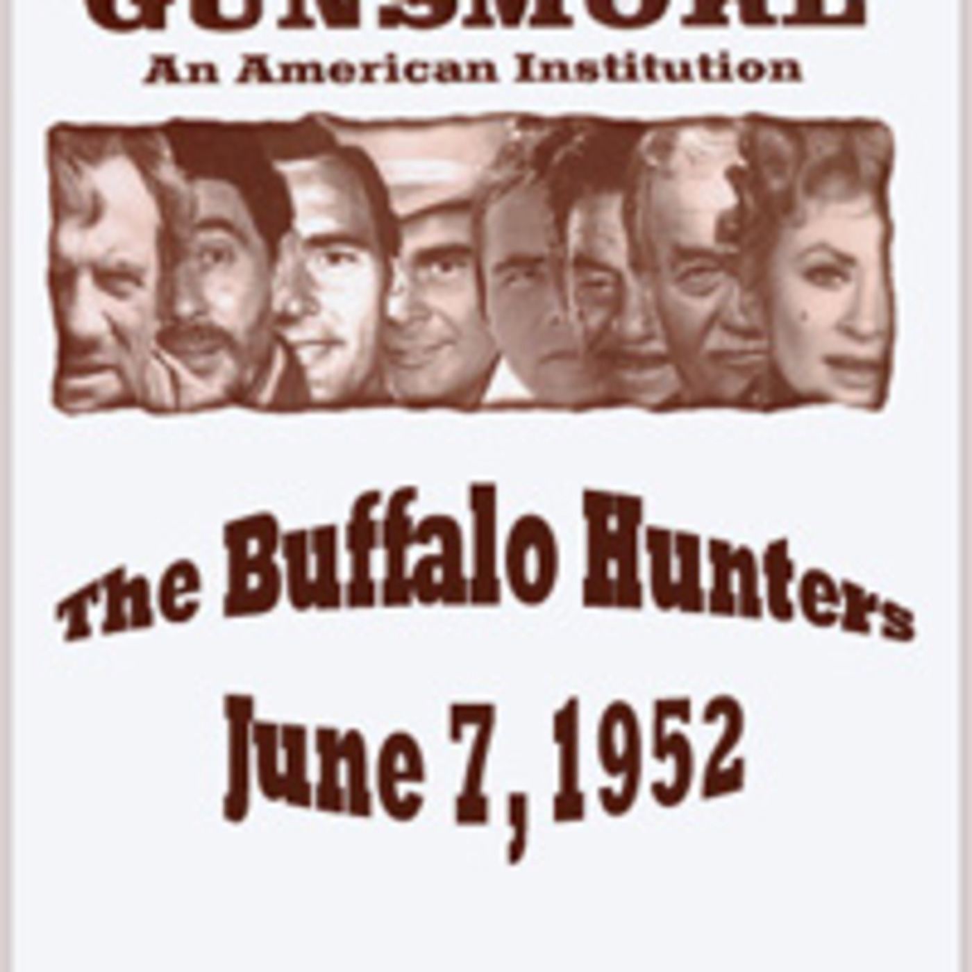 "Boxcars711 Overnight Western ""Gunsmoke"" - The Buffalo Hunters (06-07-52)"