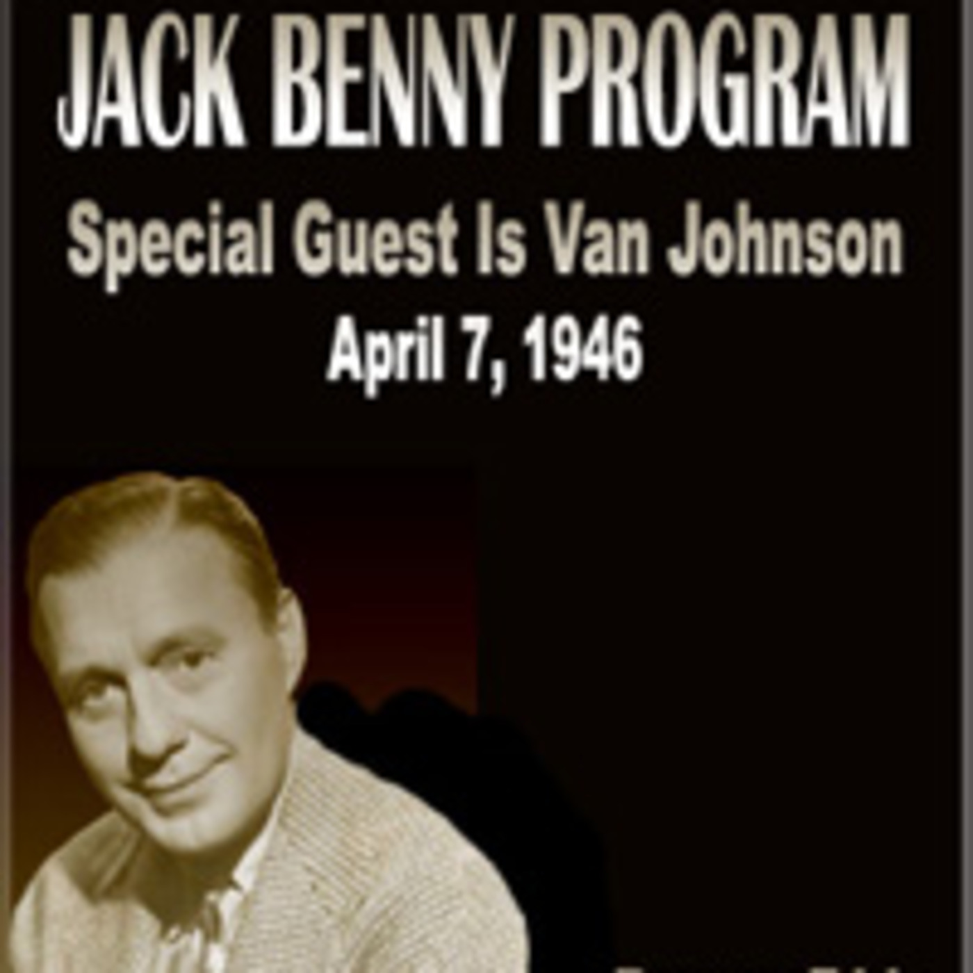 The Jack Benny Lucky Strike Program - Special Guest Is Van Johnson (04-07-46)