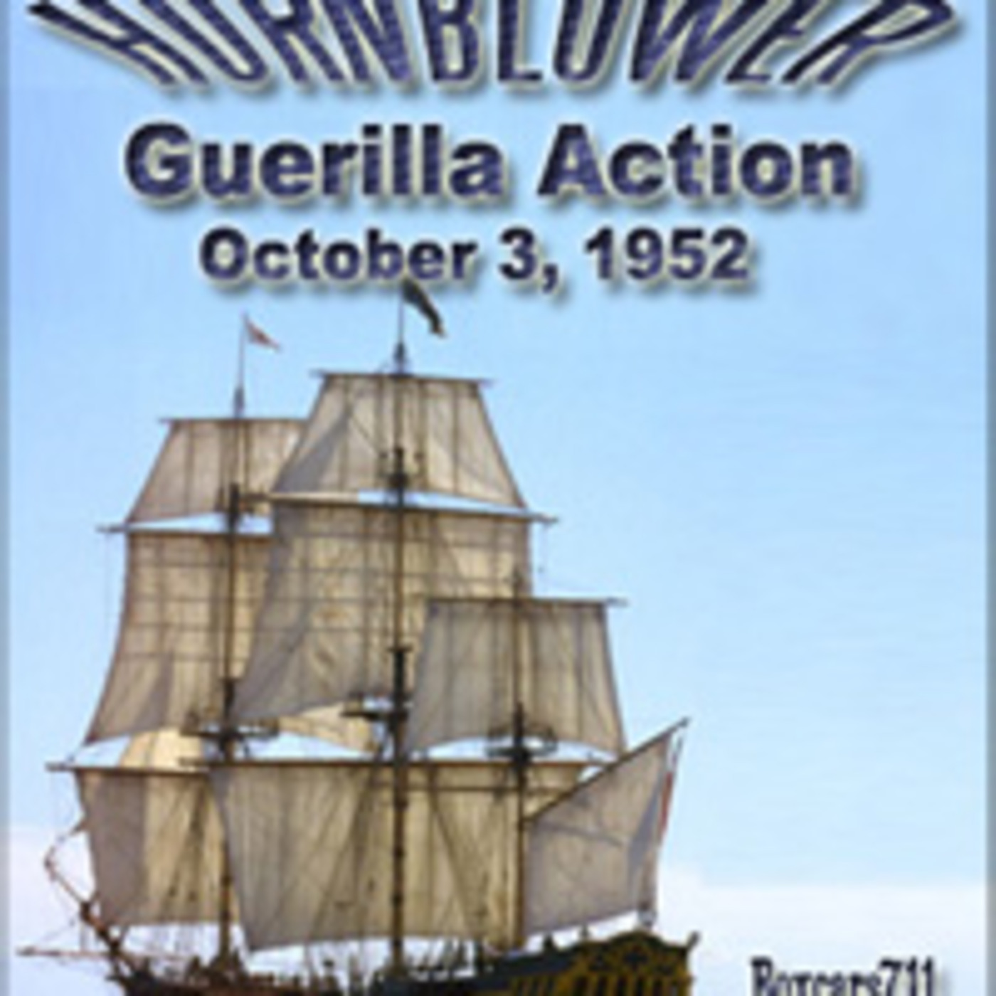 The Adventures Of Horatio Hornblower - Guerilla Action (10-03-52)