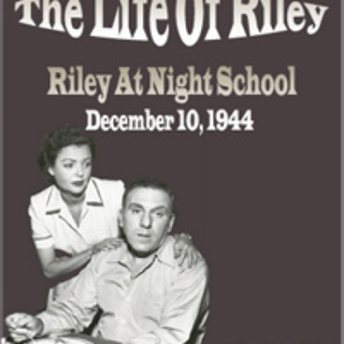 The Life Of Riley - Riley At Night School (12-10-44)