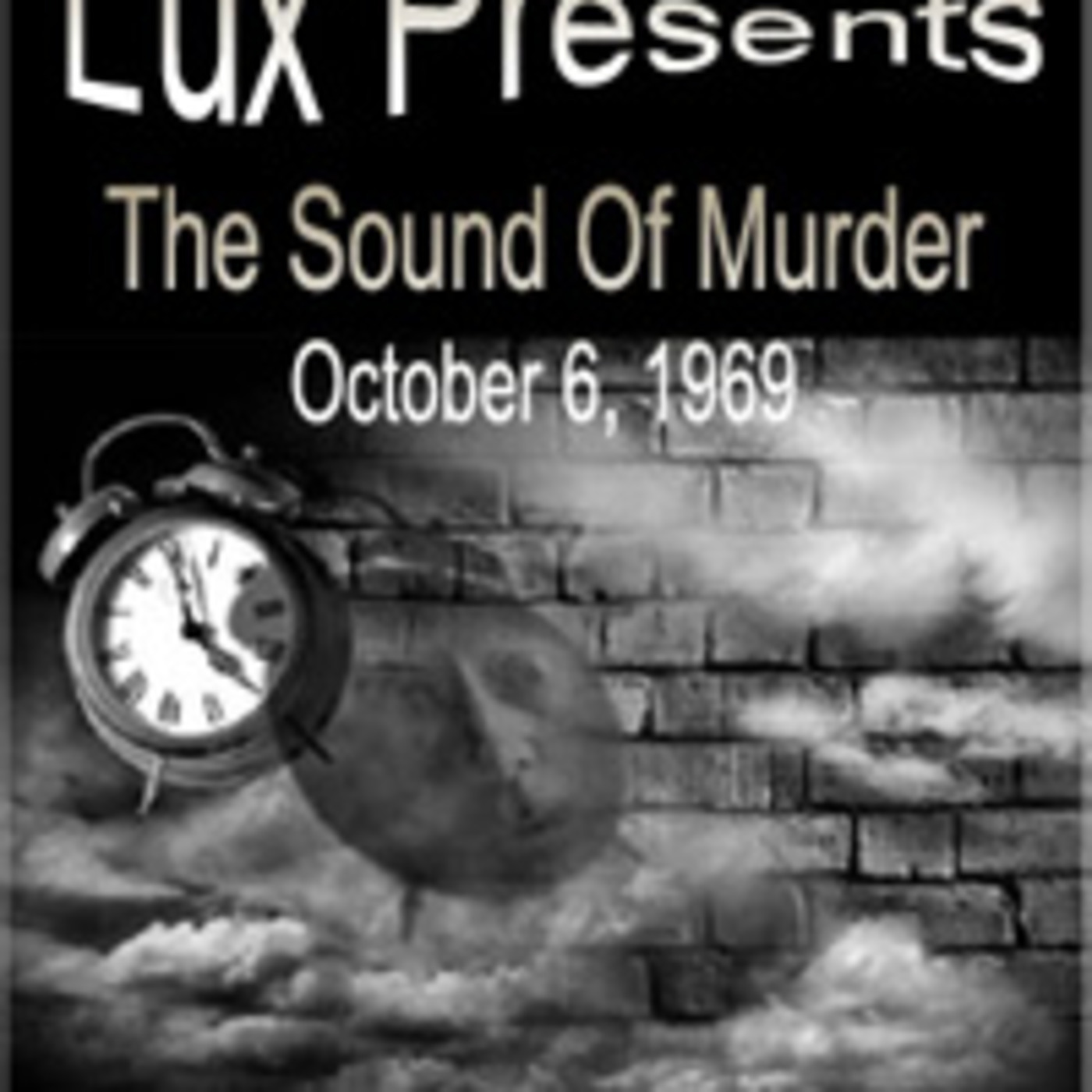 The Lux Radio Theater (South African) - The Sound Of Murder (10-06-69)