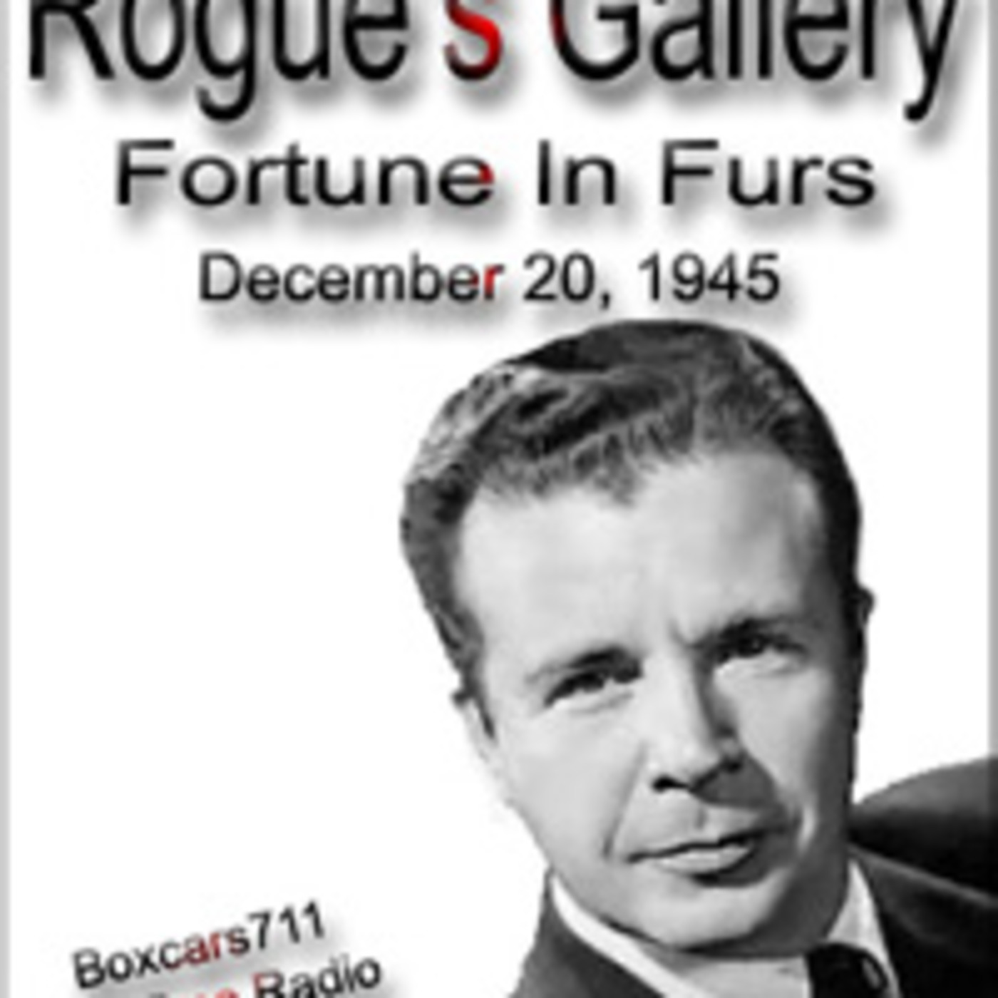 Rogue's Gallery - Fortune In Furs (12-20-45)