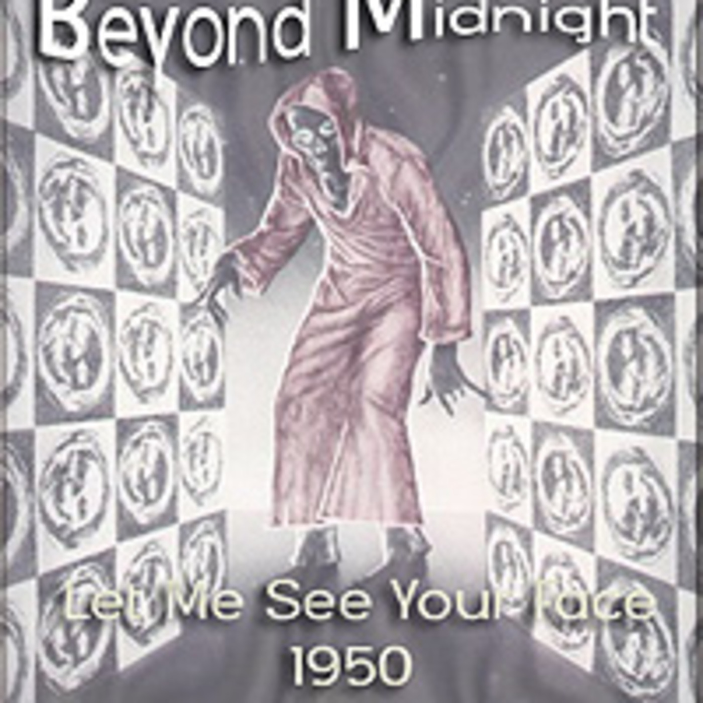 Beyond Midnight - Let Me See Your Face (1950)