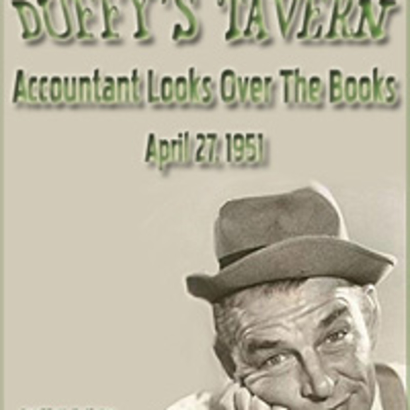 Duffy's Tavern - An Accountant Looks Over The Books (04-27-51)