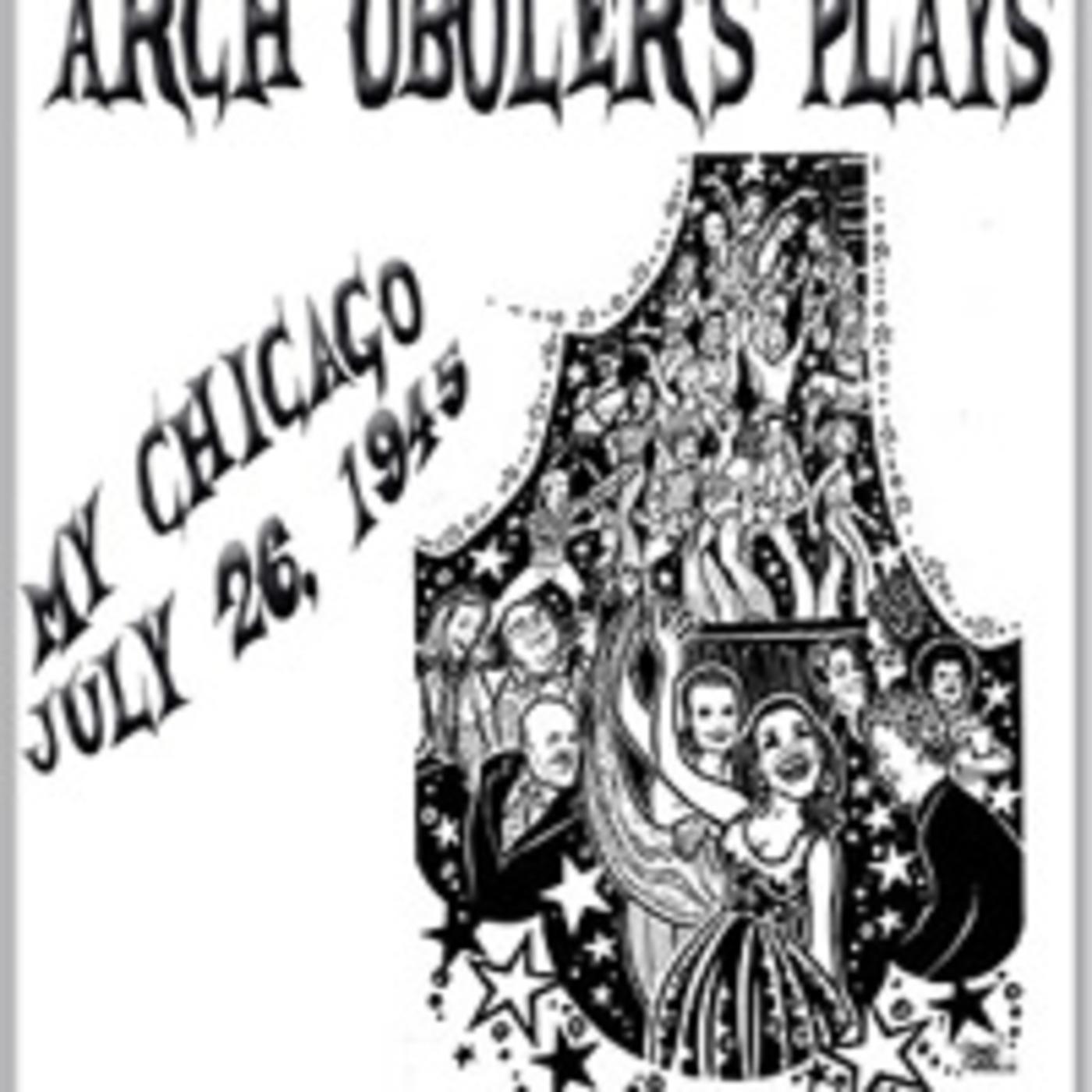Arch Oboler's Plays - My Chicago (07-26-45)