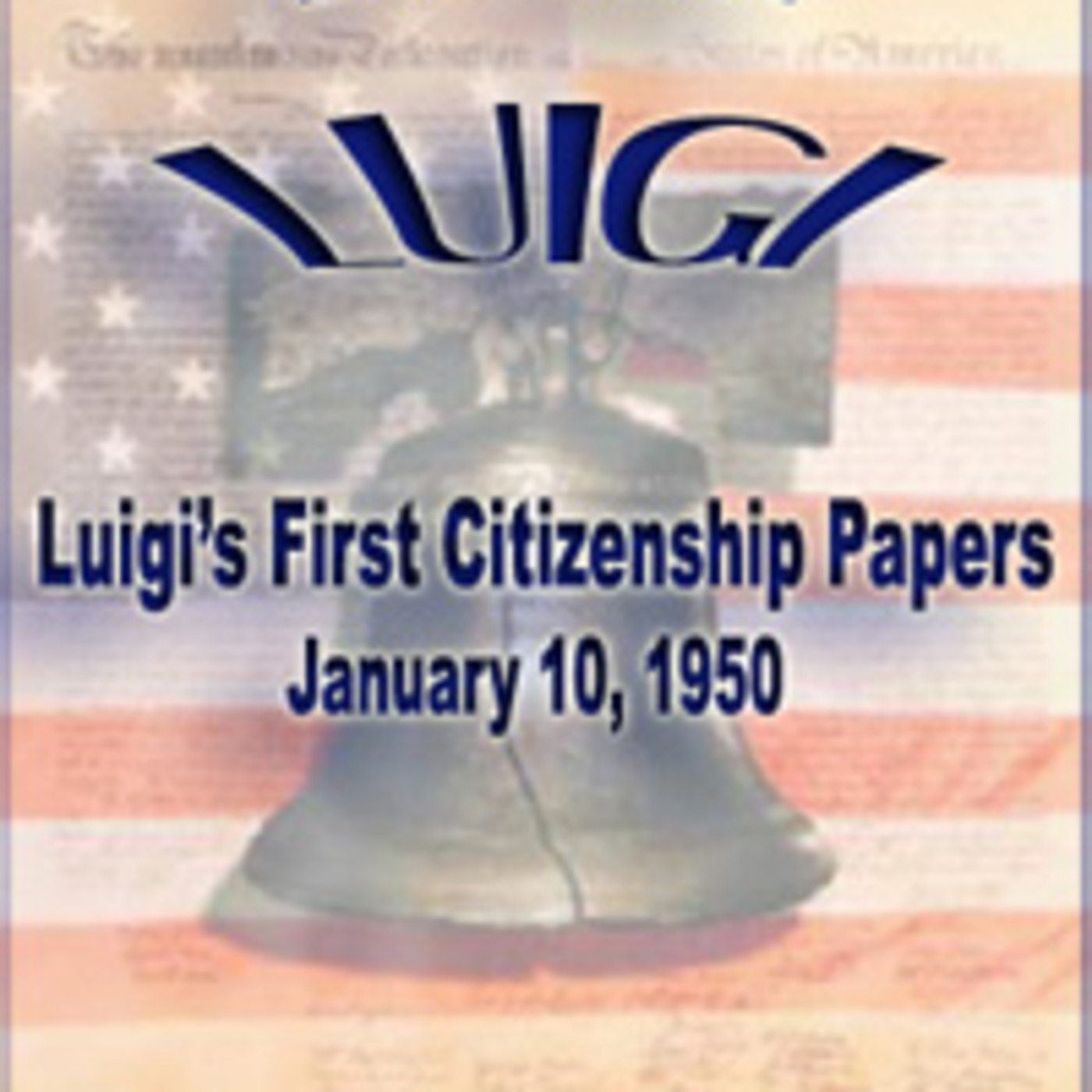 Life With Luigi - Luigi's First Citizenship Papers (01-10-50)