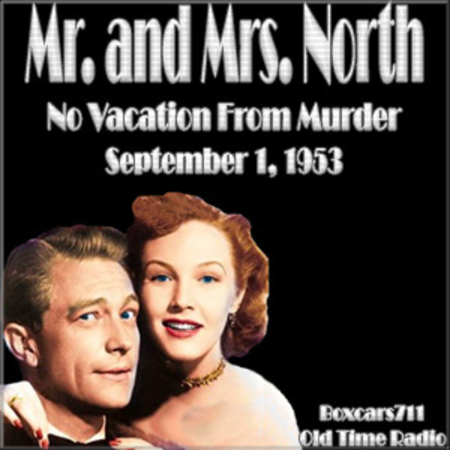 Mr Mrs North No Vacation From Murder 09 01 53