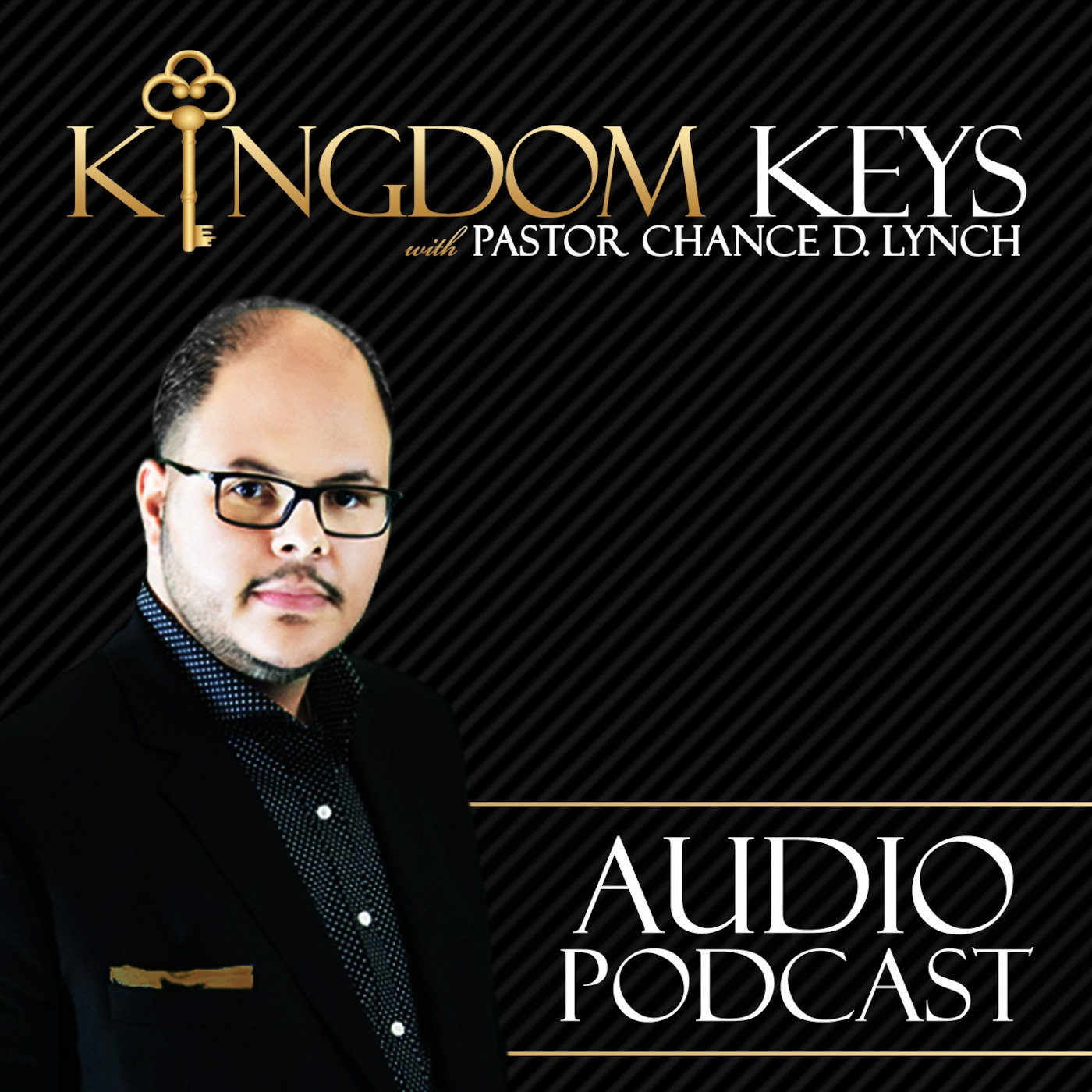 Kingdom Keys With Pastor C