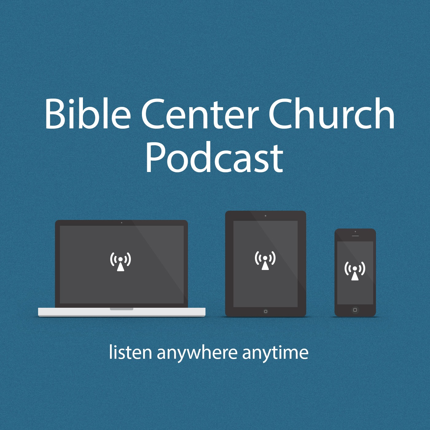 Bible Center Church - Podcast