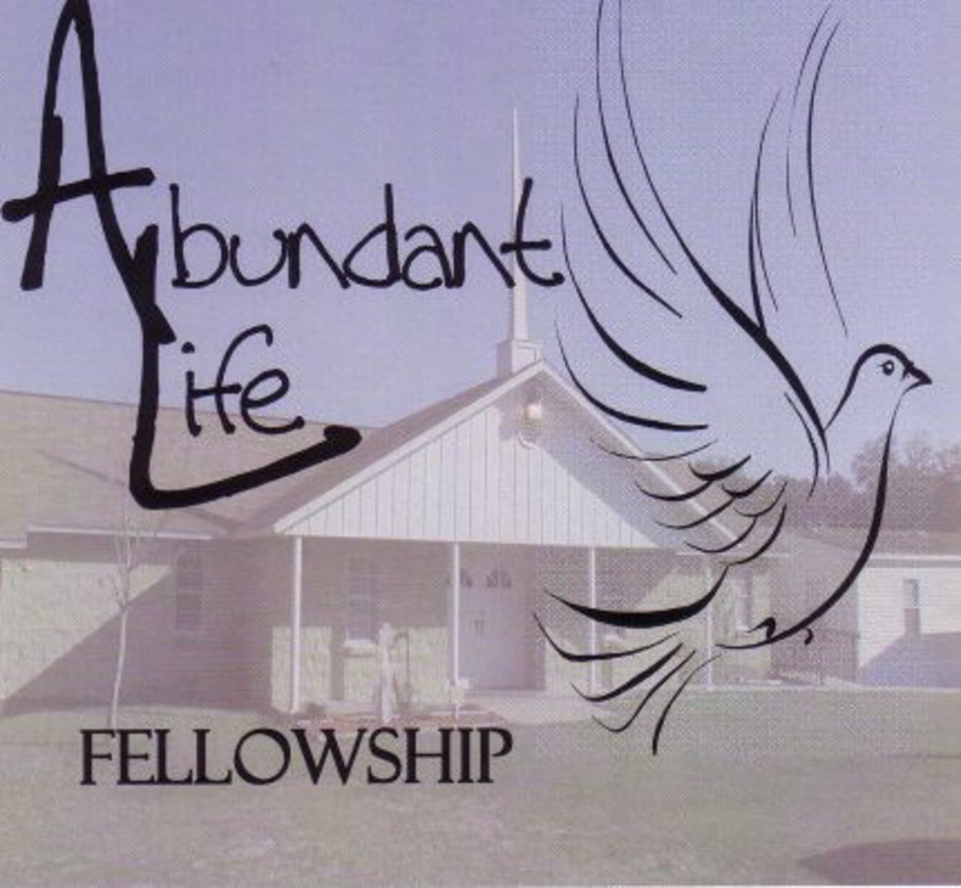 Abundant Life Fellowship's Podcast