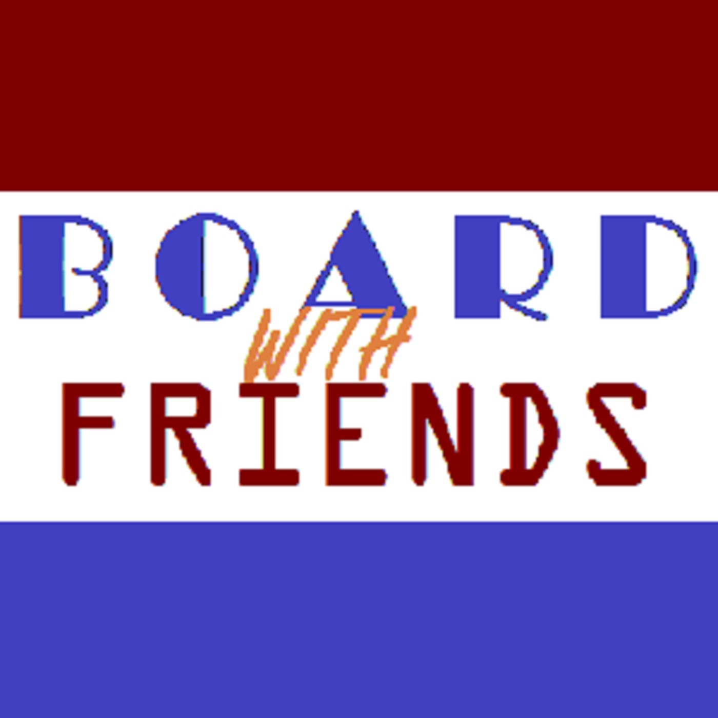 Board With Friends