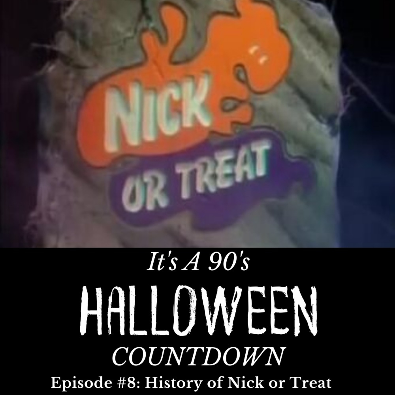 Episode 60 - Nick or Treat!