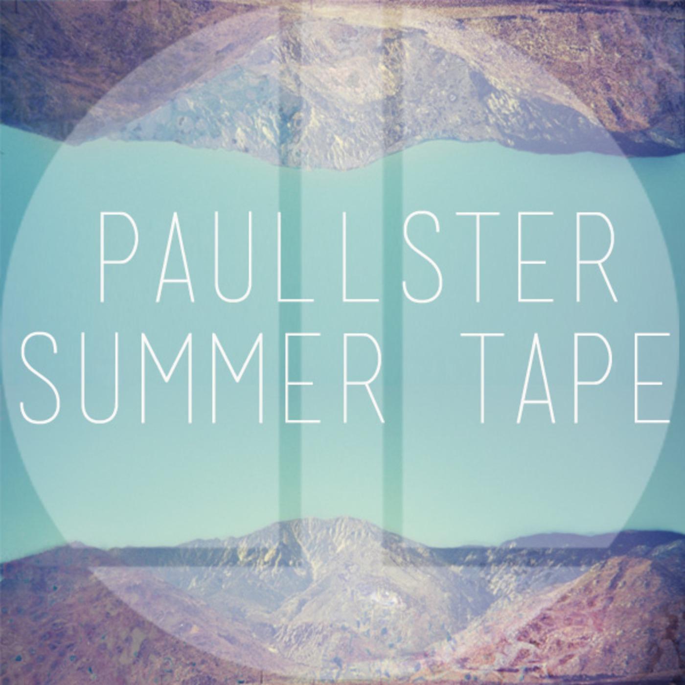 Paullster Summer Tape