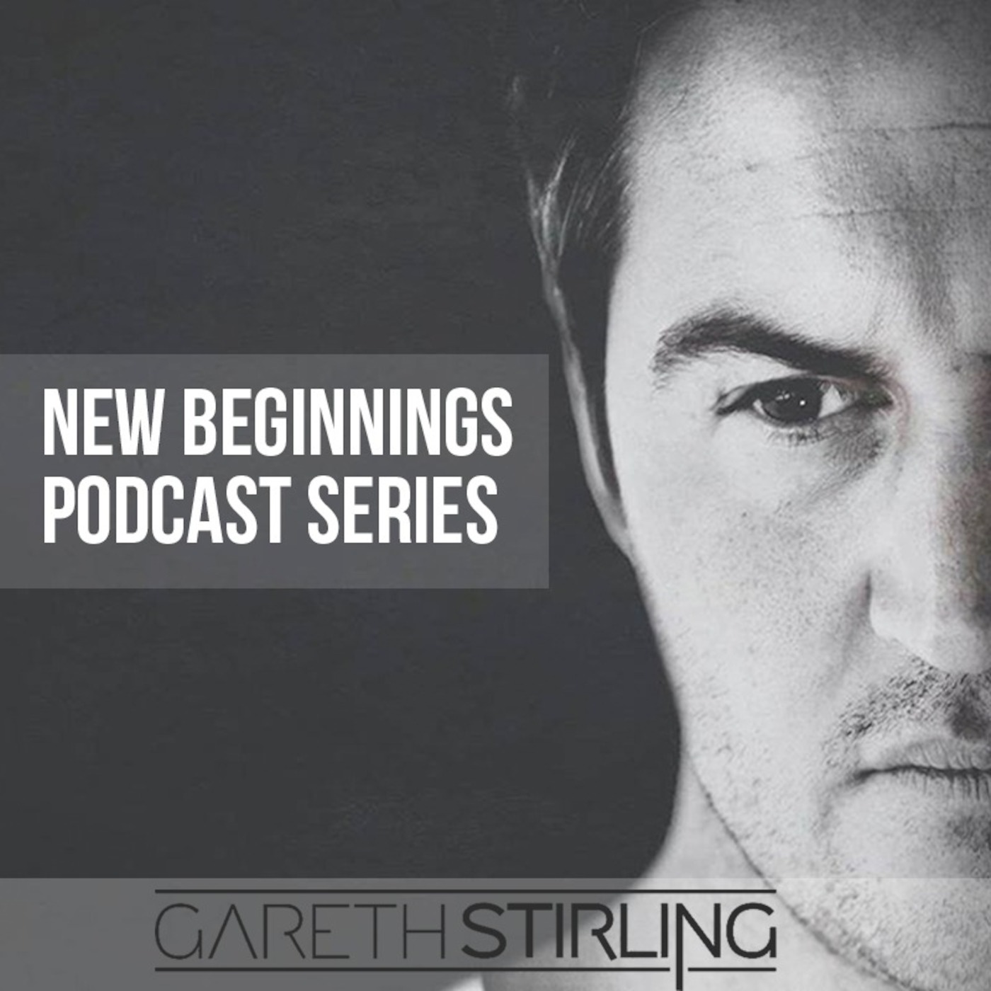 Gareth Stirling - New Beginnings Podcast