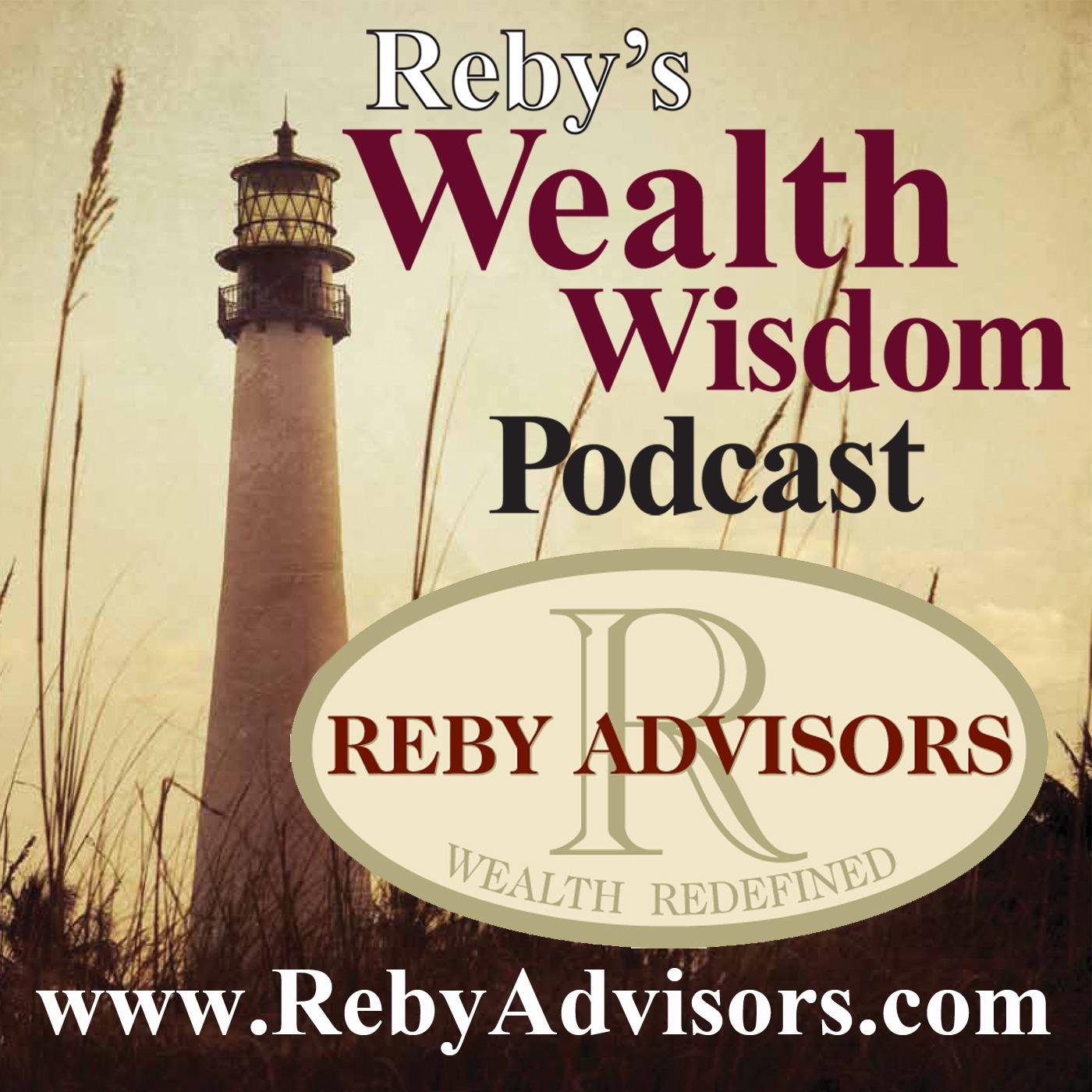 Reby's Wealth Wisdom Podcast