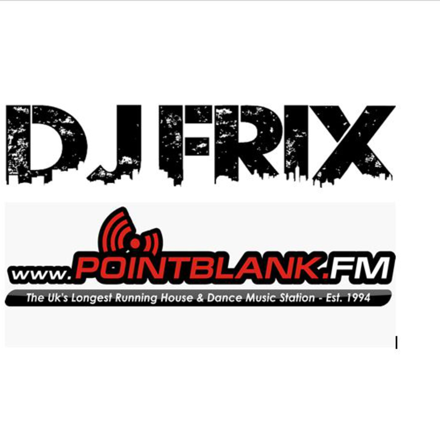 djfrix's Podcast