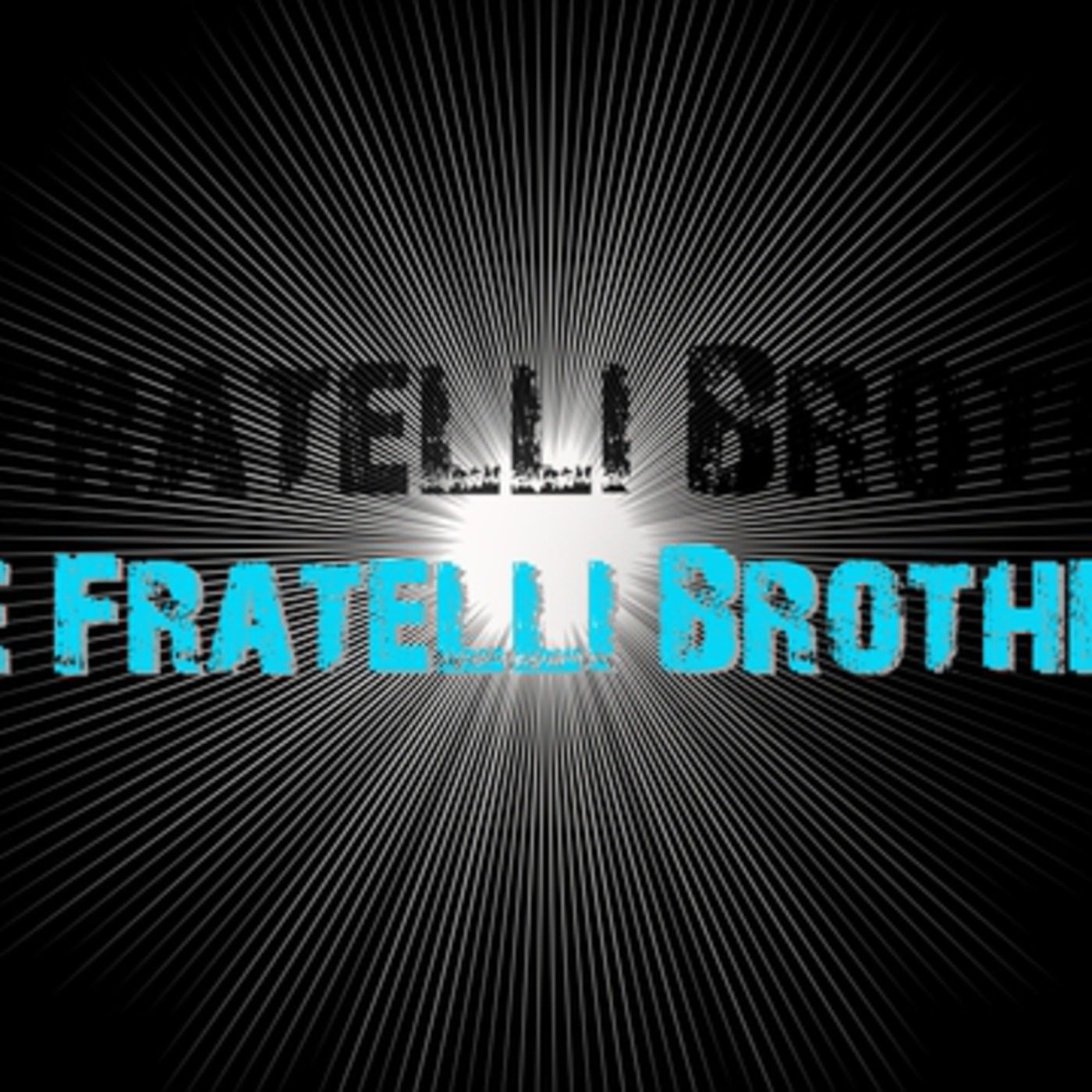 FratelliBrother's Podcast