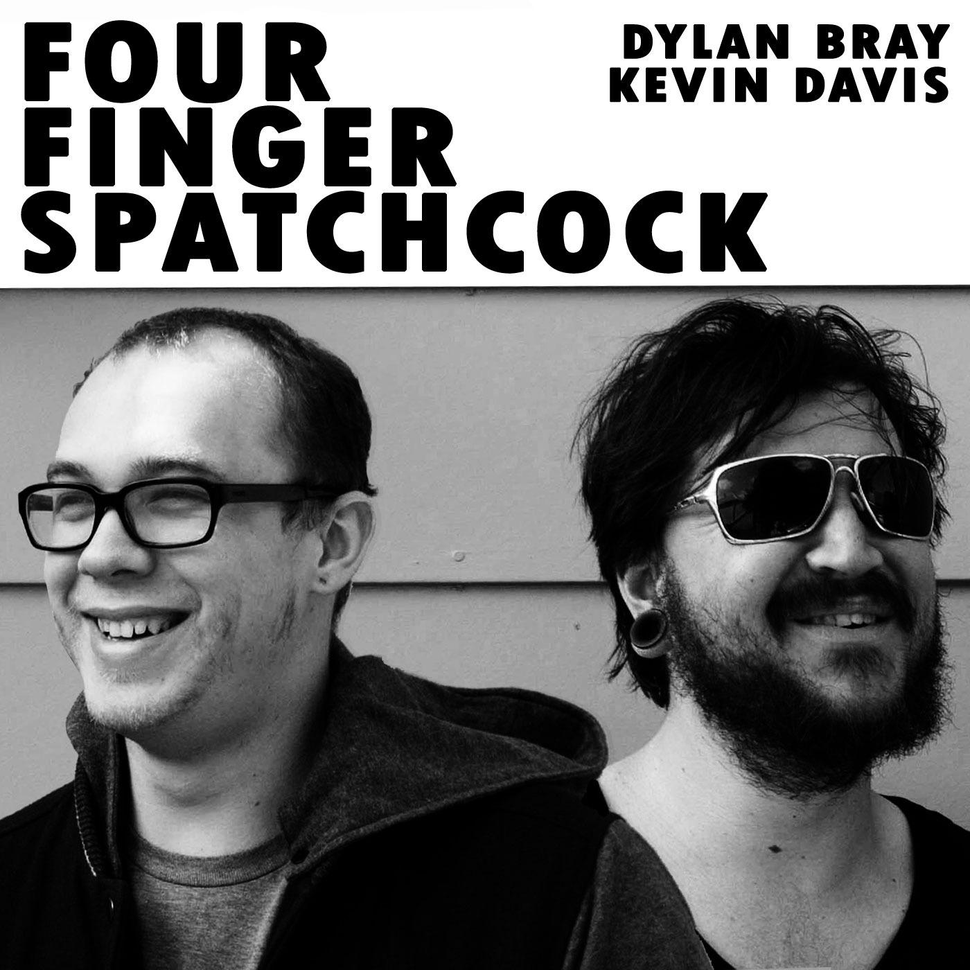 Four Finger Spatchcock 12: Chris Is A D*ck