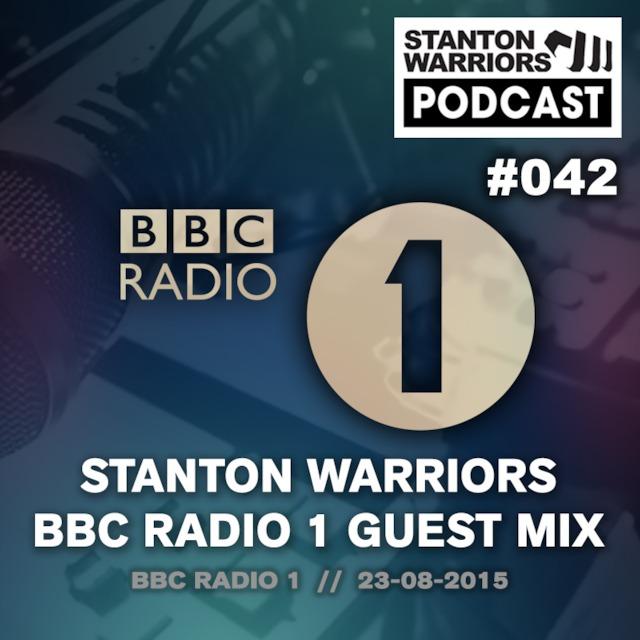 Stanton Warriors Podcast #042 : BBC Radio 1 Guest Mix
