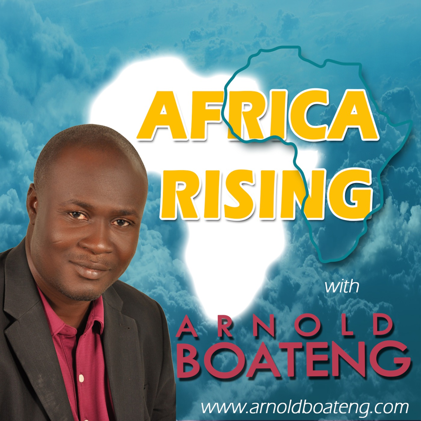 AFRICA RISING with Arnold Boateng