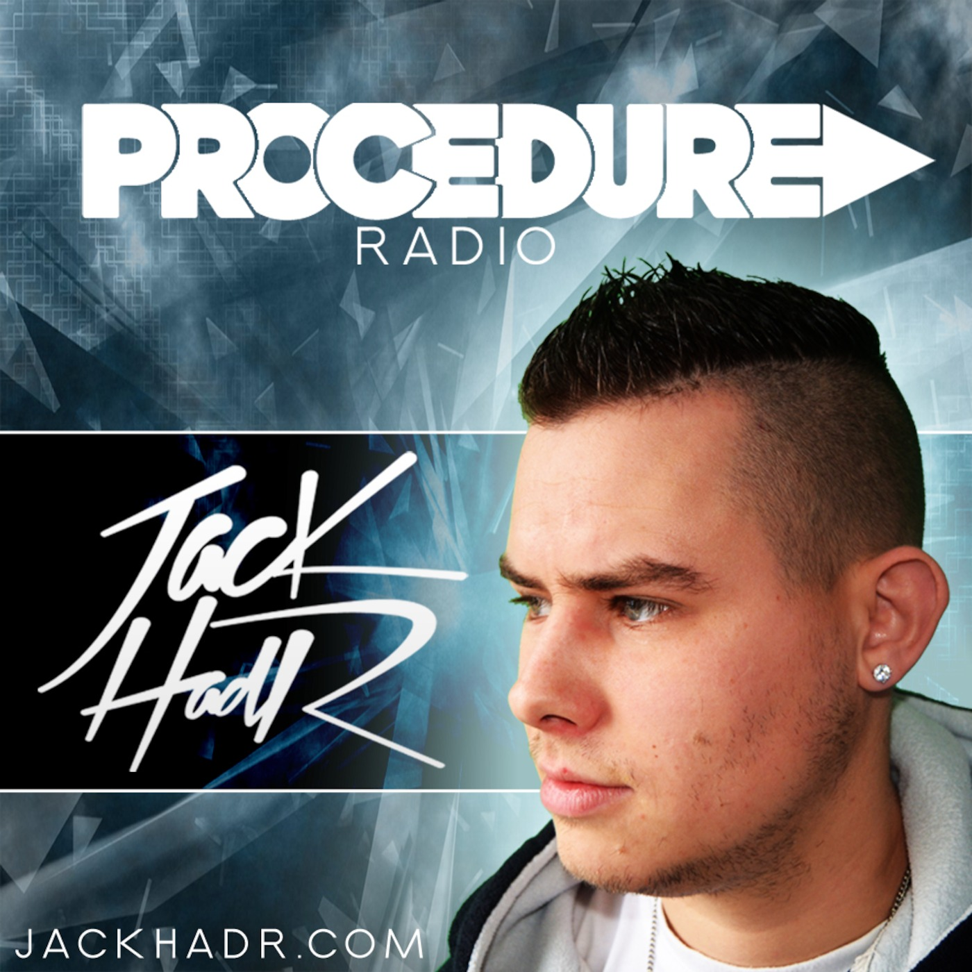Jack HadR Presents the Procedure Radio Podcast!
