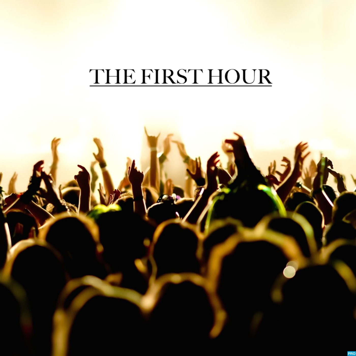The First Hour Podcast