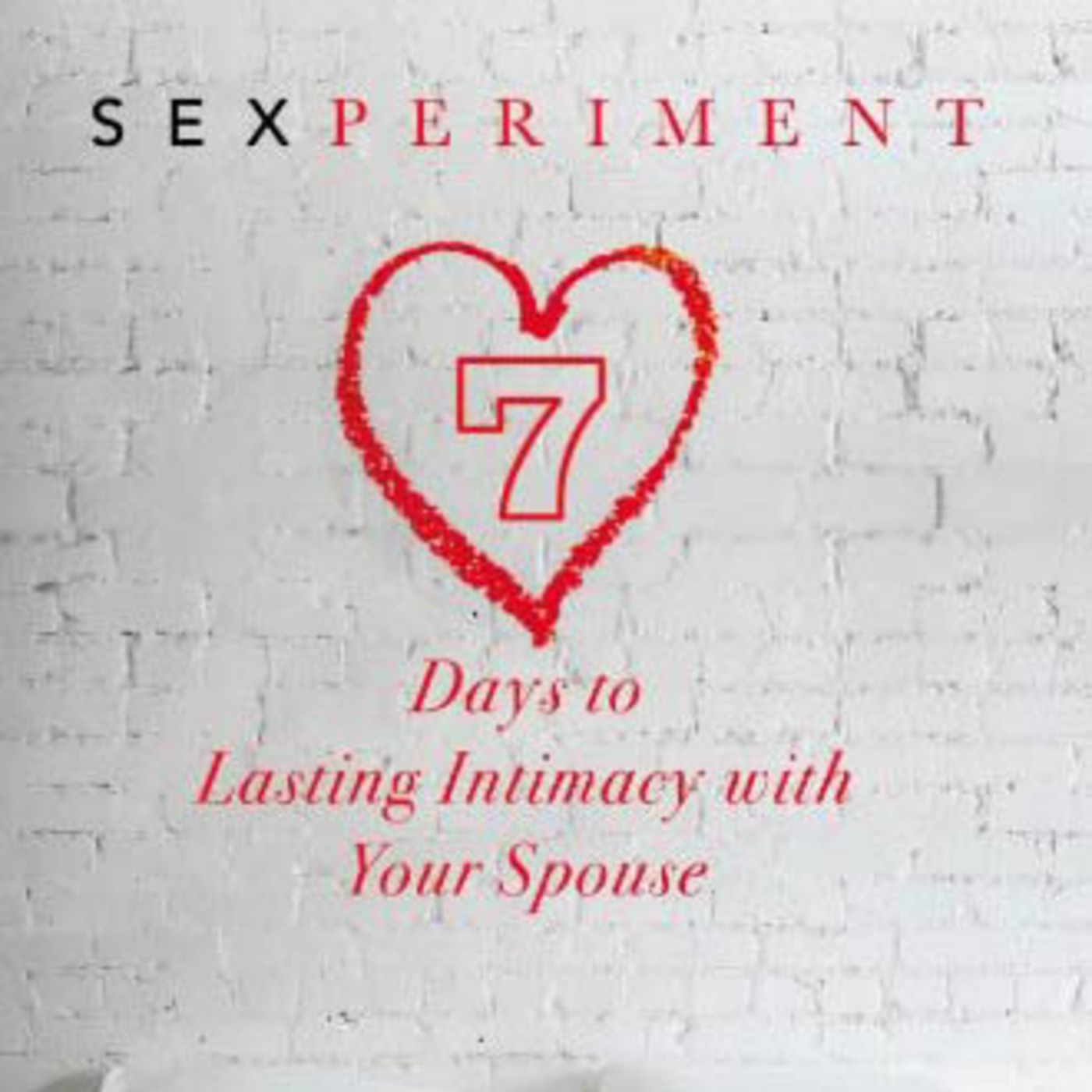 Sexperiment - Part 2 Inspiration Church podcast