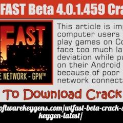 WTFAST Beta 4 0 1 459 crack