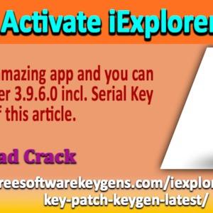Keys To Activate IExplorer 3 9 6 0