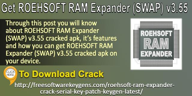 download roehsoft ram expander (swap) v3.36 cracked apk
