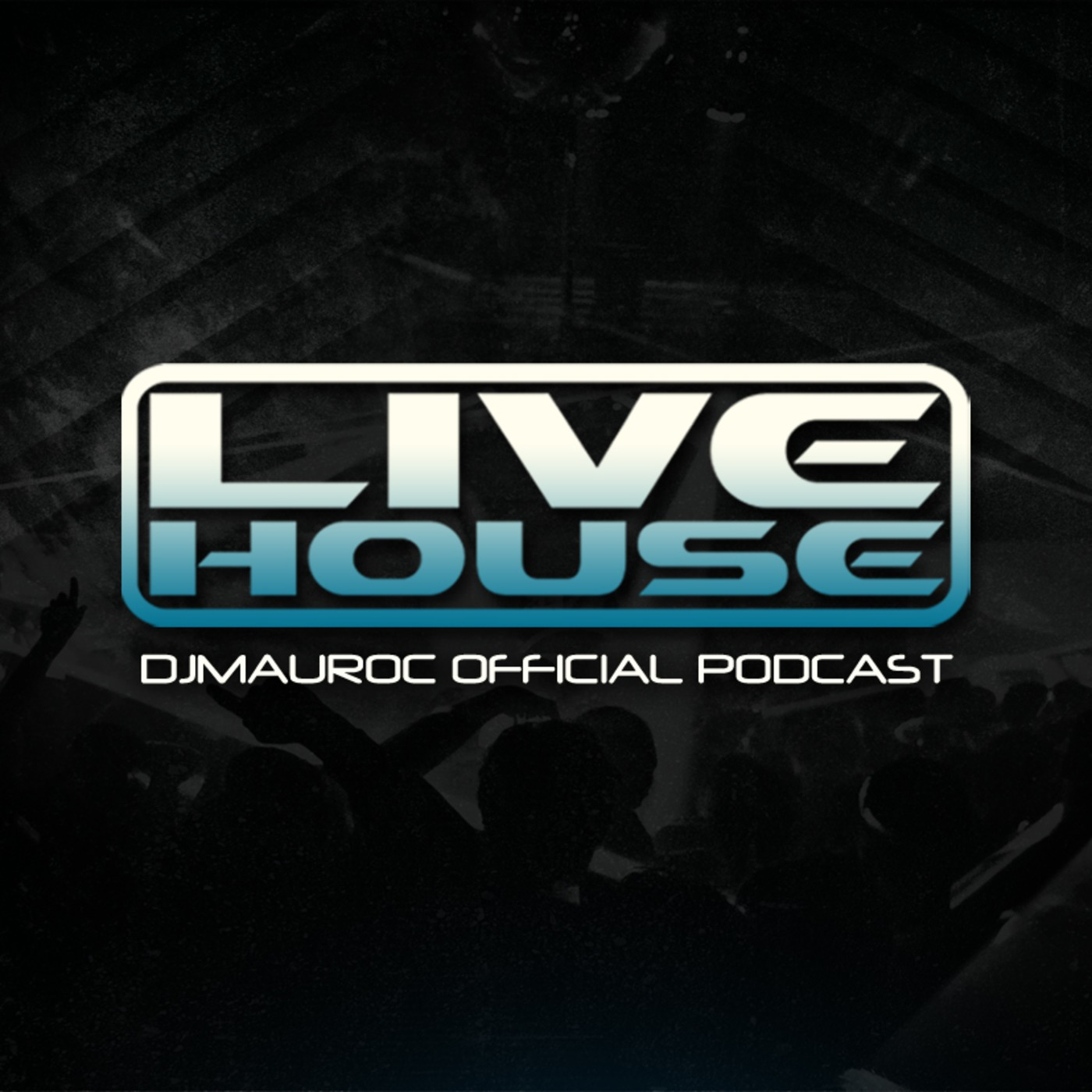 LIVE HOUSE Podcast