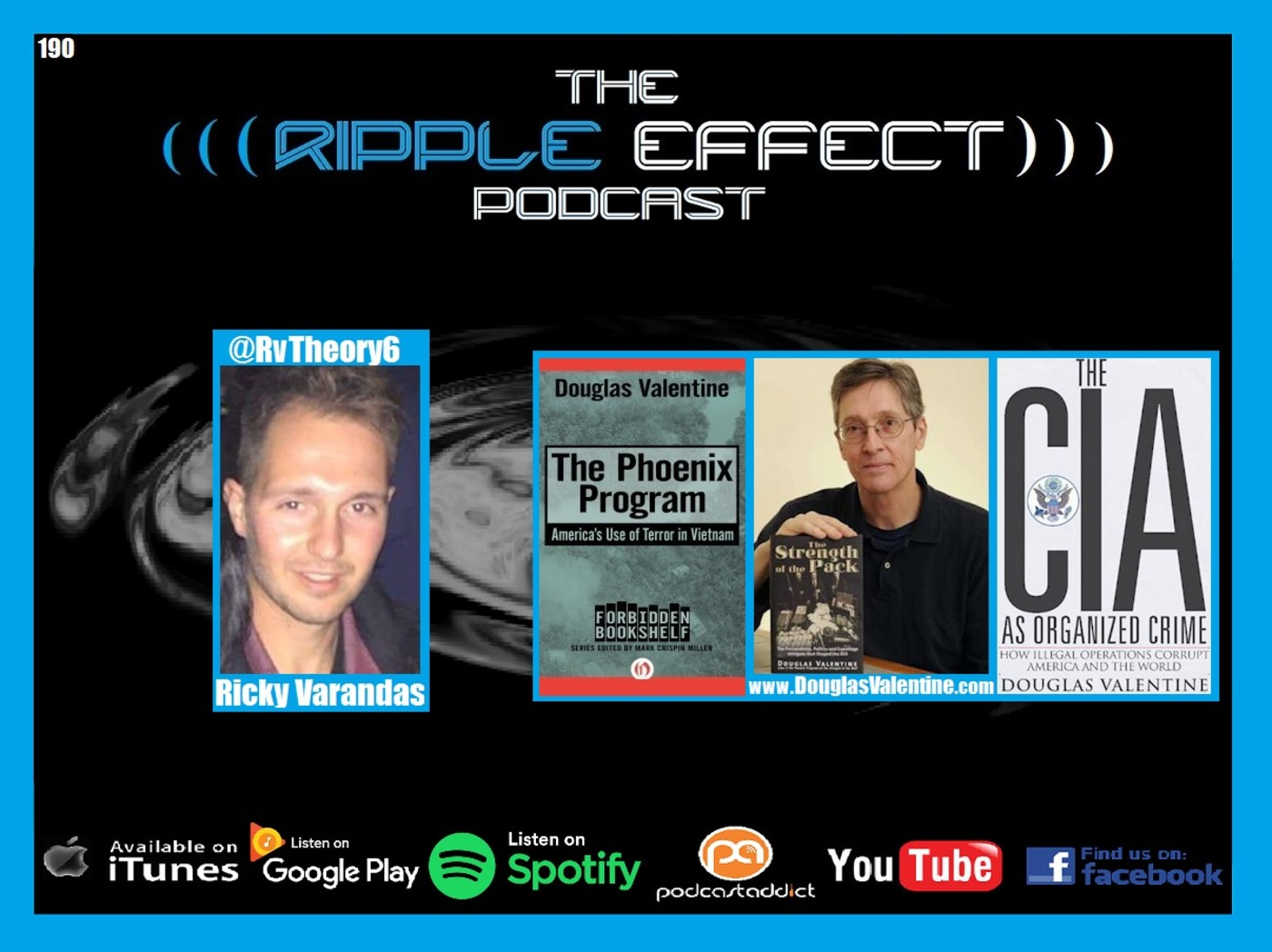 The Ripple Effect Podcast #190 (Douglas Valentine | Social Control