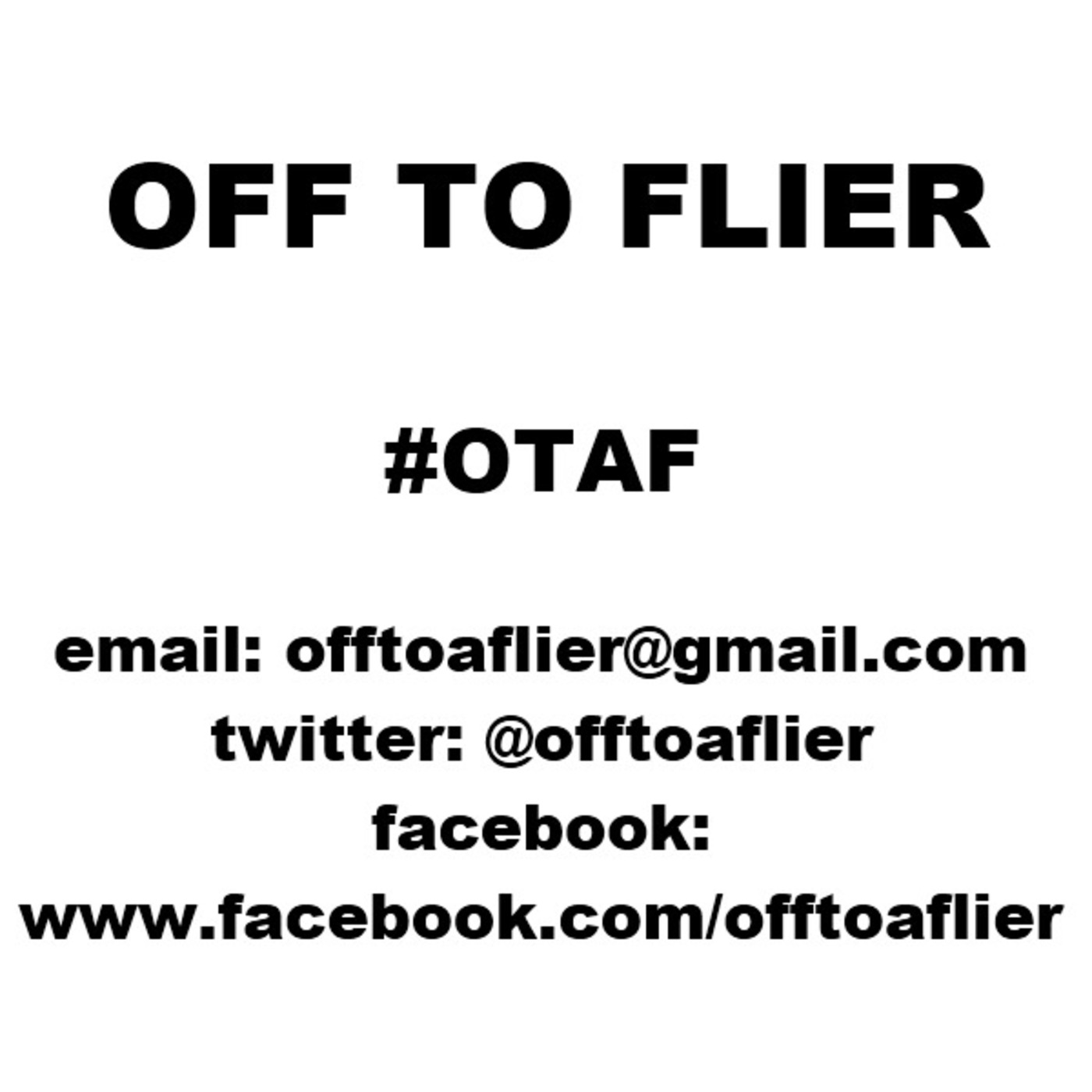 OFF TO A FLIER - Episode 1