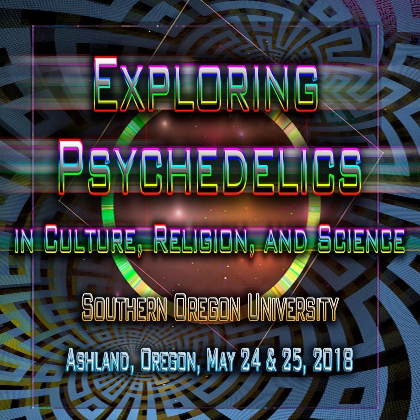 Exploring Psychedelics 2018: Octavio Rettig The Entheogenic
