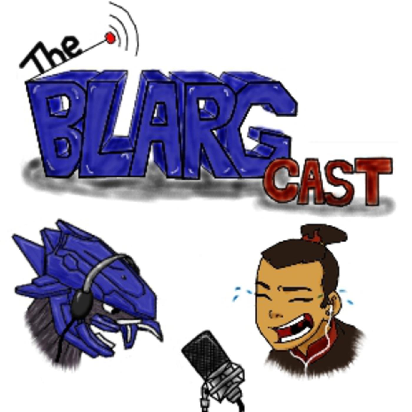 The Blargcast
