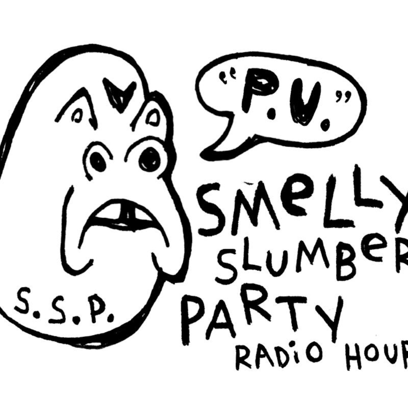 Smelly Slumber Party Radio Hour