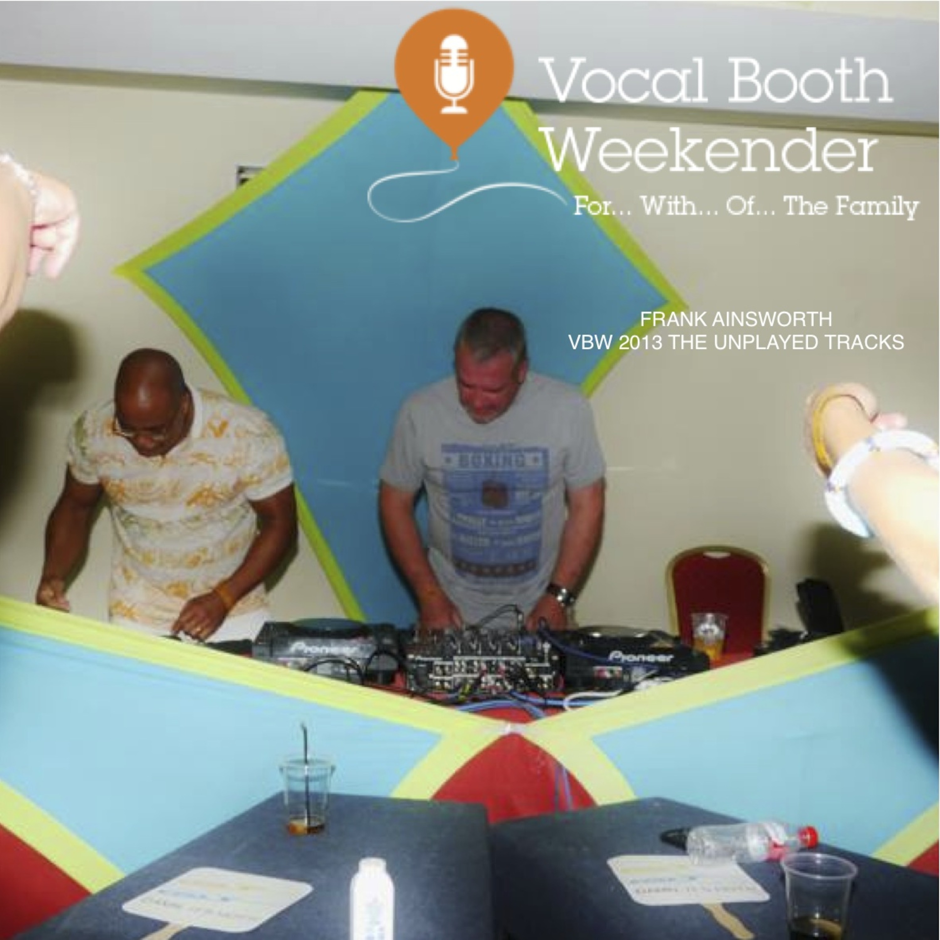 Vocal Booth 2013 - Frank Ainsworth Unplayed Tracks