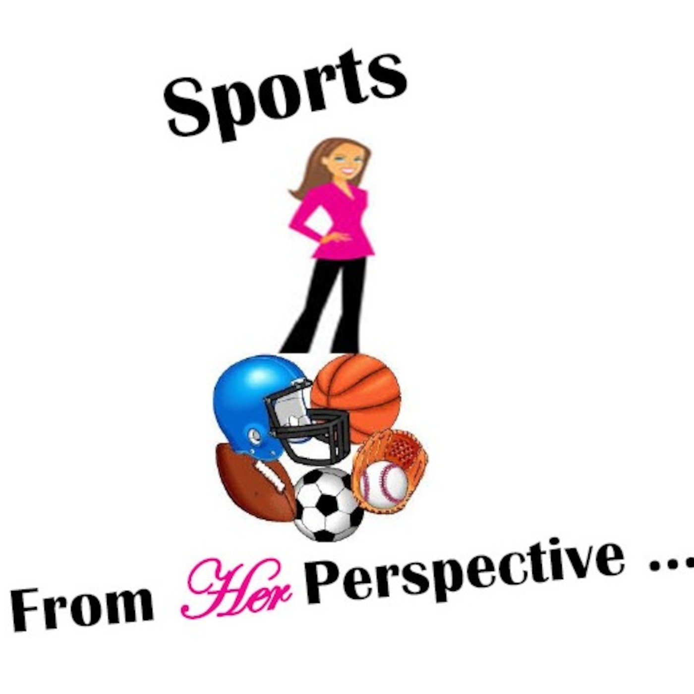 Sports From Her Perspective