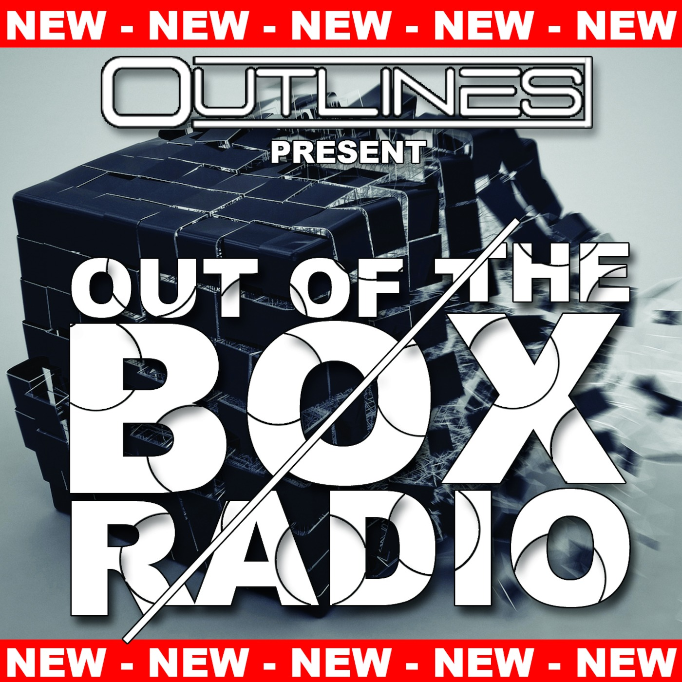 OUTLINES - OUT OF THE BOX RADIO - EPISODE 001