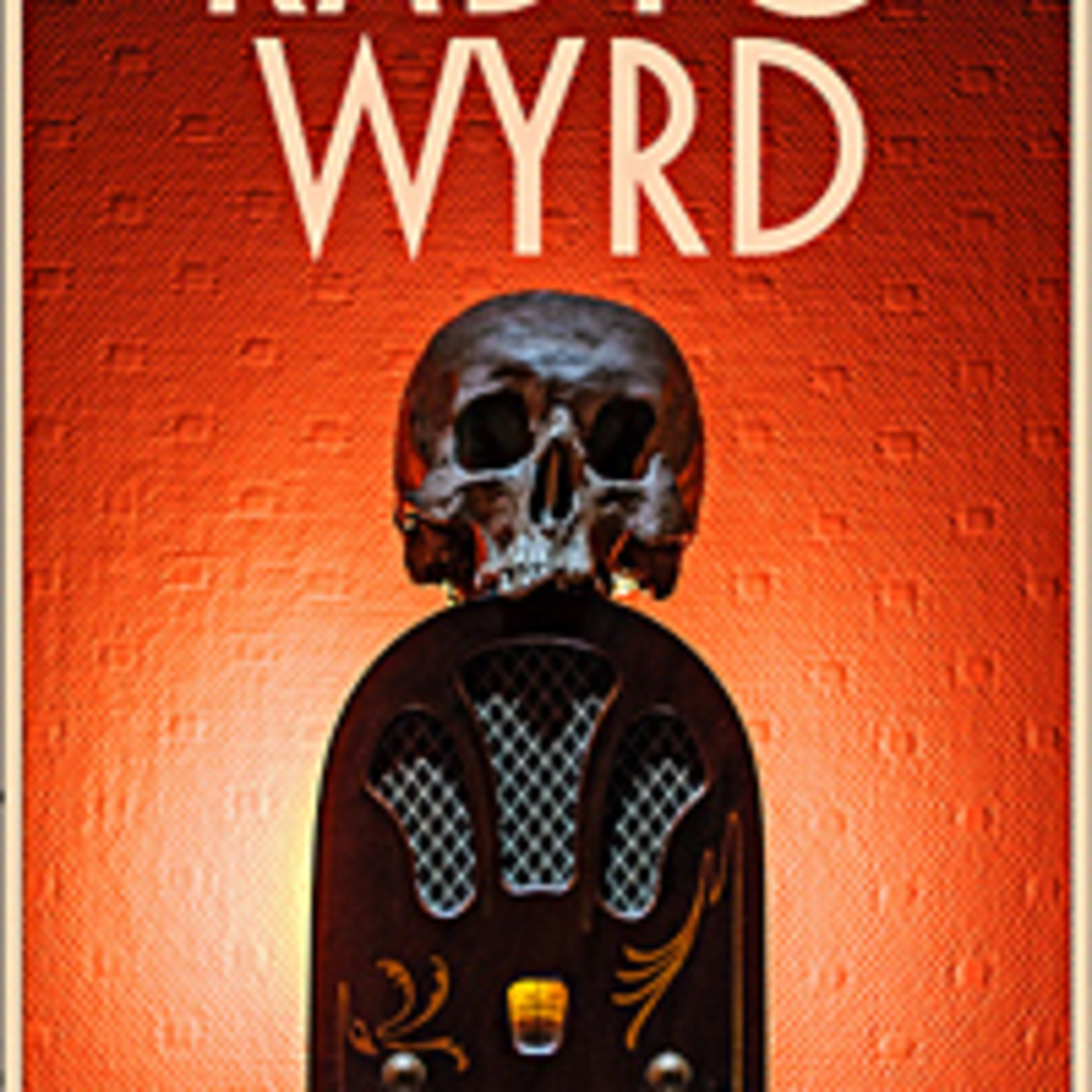 Radio Wyrd Podcast