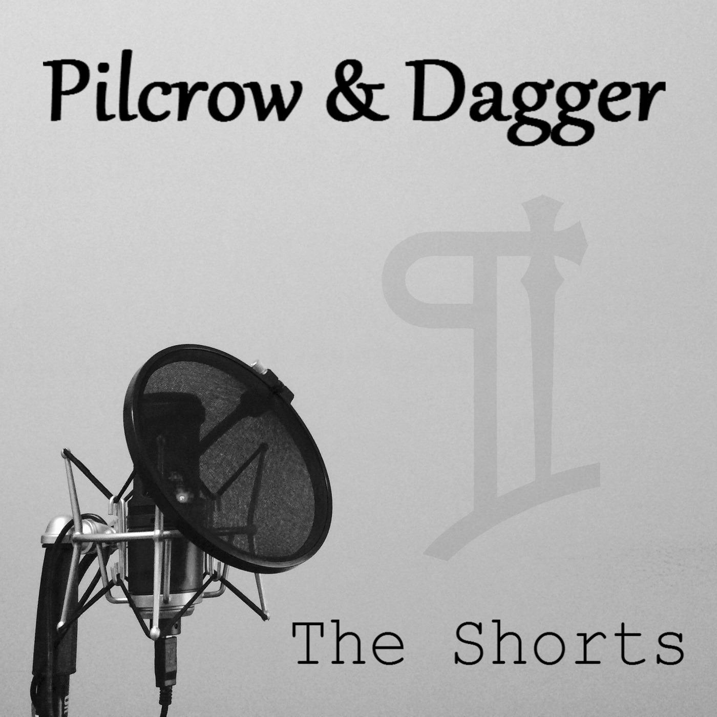 Pilcrow & Dagger: The Shorts