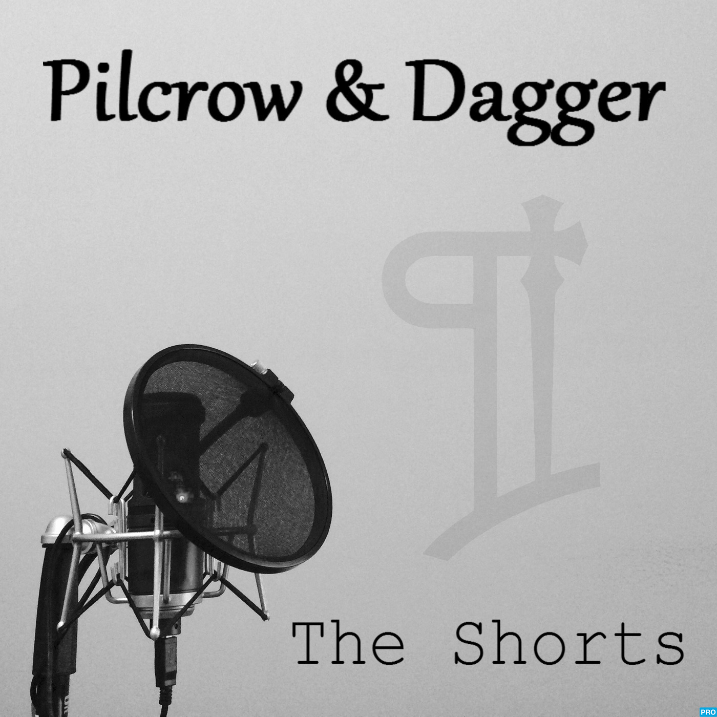 Pilcrow & Dagger: The Shorts