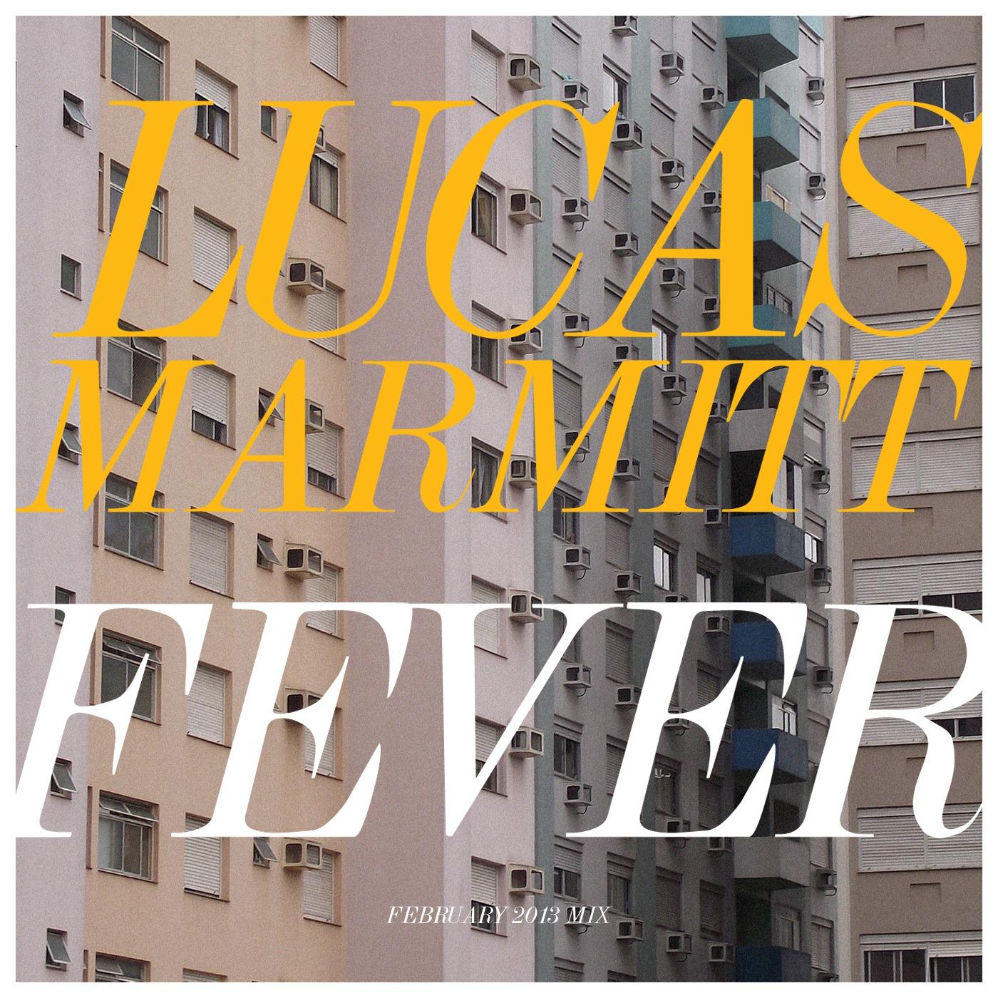 Lucas Marmitt FEVER
